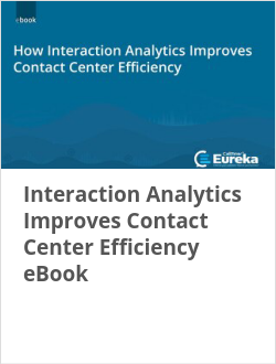 Interaction Analytics Improves Contact Center Efficiency eBook