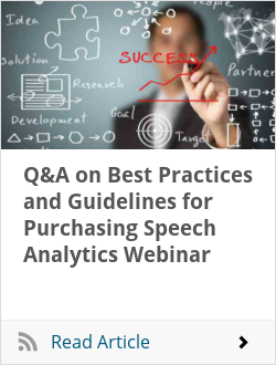Q&A on Best Practices and Guidelines for Purchasing Speech Analytics Webinar