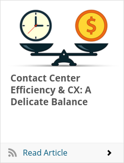Contact Center Efficiency & CX: A Delicate Balance