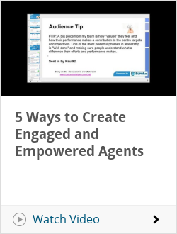 5 Ways to Create Engaged and Empowered Agents