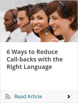 6 Ways to Reduce Call-backs with the Right Language