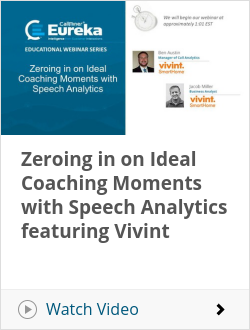 Zeroing in on Ideal Coaching Moments with Speech Analytics featuring Vivint