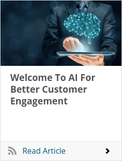 Welcome To AI For Better Customer Engagement