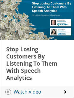 Stop Losing Customers By Listening To Them With Speech Analytics