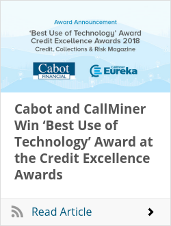 Cabot and CallMiner Win 'Best Use of Technology' Award at the Credit Excellence Awards