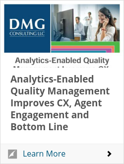 Analytics-Enabled Quality Management Improves CX, Agent Engagement and Bottom Line