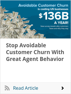 Stop Avoidable Customer Churn With Great Agent Behavior