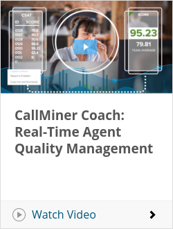 CallMiner Coach: Real-Time Agent Quality Management