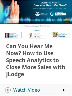 Can You Hear Me Now? How to Use Speech Analytics to Close More Sales with JLodge
