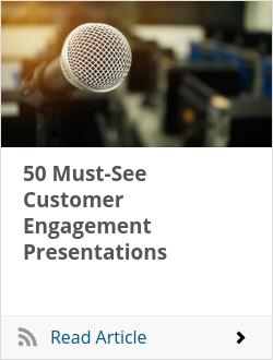 50 Must-See Customer Engagement Presentations