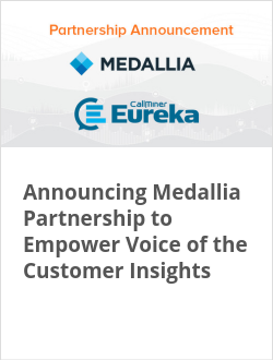 Announcing Medallia Partnership to Empower Voice of the Customer Insights