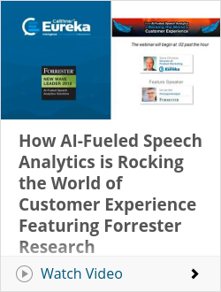 How AI-Fueled Speech Analytics is Rocking the World of Customer Experience Featuring Forrester Research
