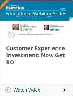Customer Experience Investment: Now Get ROI