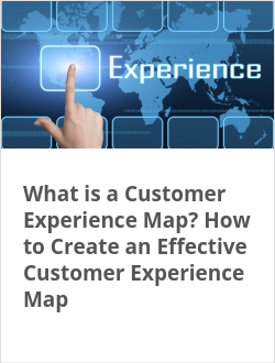 What is a Customer Experience Map? How to Create an Effective Customer Experience Map