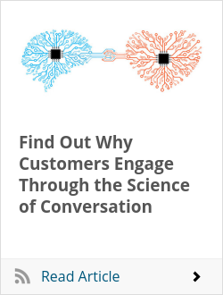 Find Out Why Customers Engage Through the Science of Conversation