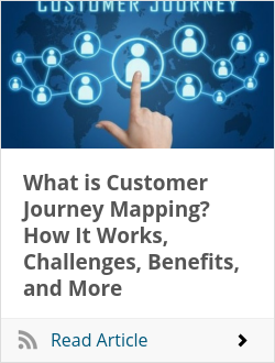 What is Customer Journey Mapping? How It Works, Challenges, Benefits, and More