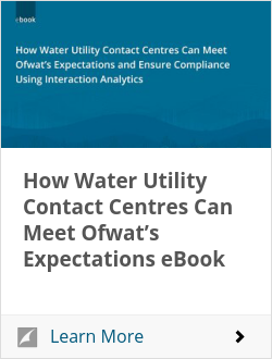 How Water Utility Contact Centres Can Meet Ofwat's Expectations eBook