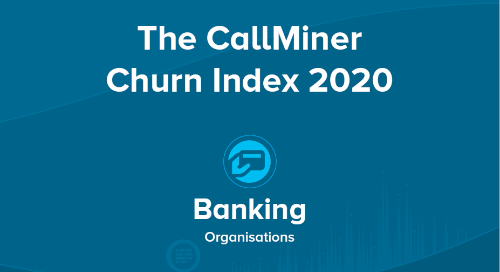 UK CallMiner Churn Index for Banking Organisations