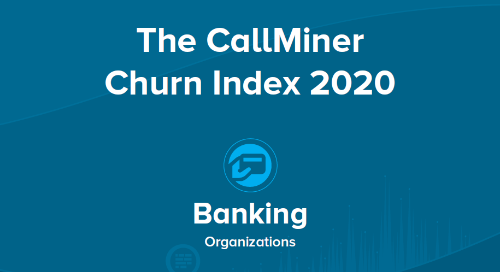 US CallMiner Churn Index for Banking Organizations