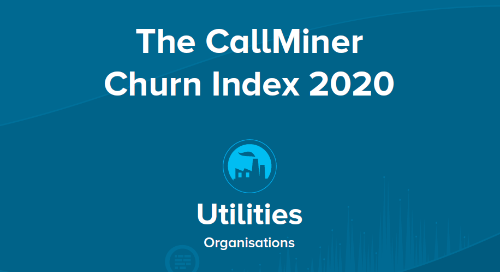 UK CallMiner Churn Index for Utilities Organisations
