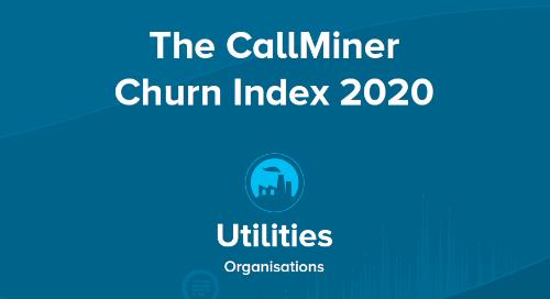 UK CallMiner Churn Index for Utilities Organisations