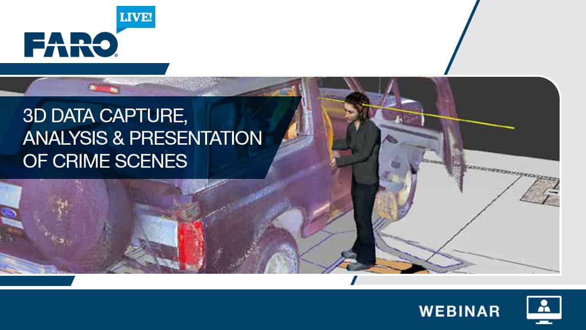 FAROLive! Webinar on Forensic Investigations
