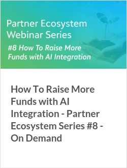 How To Raise More Funds with AI Integration - Partner Ecosystem Series #8 - On Demand