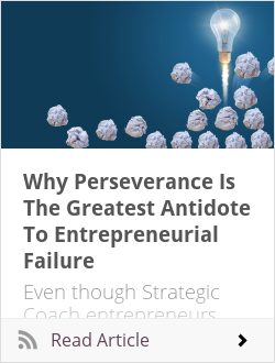 Why Perseverance Is The Greatest Antidote To Entrepreneurial Failure