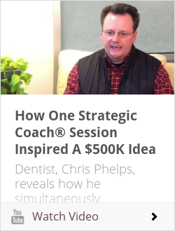 How One Strategic Coach® Session Inspired A $500K Idea