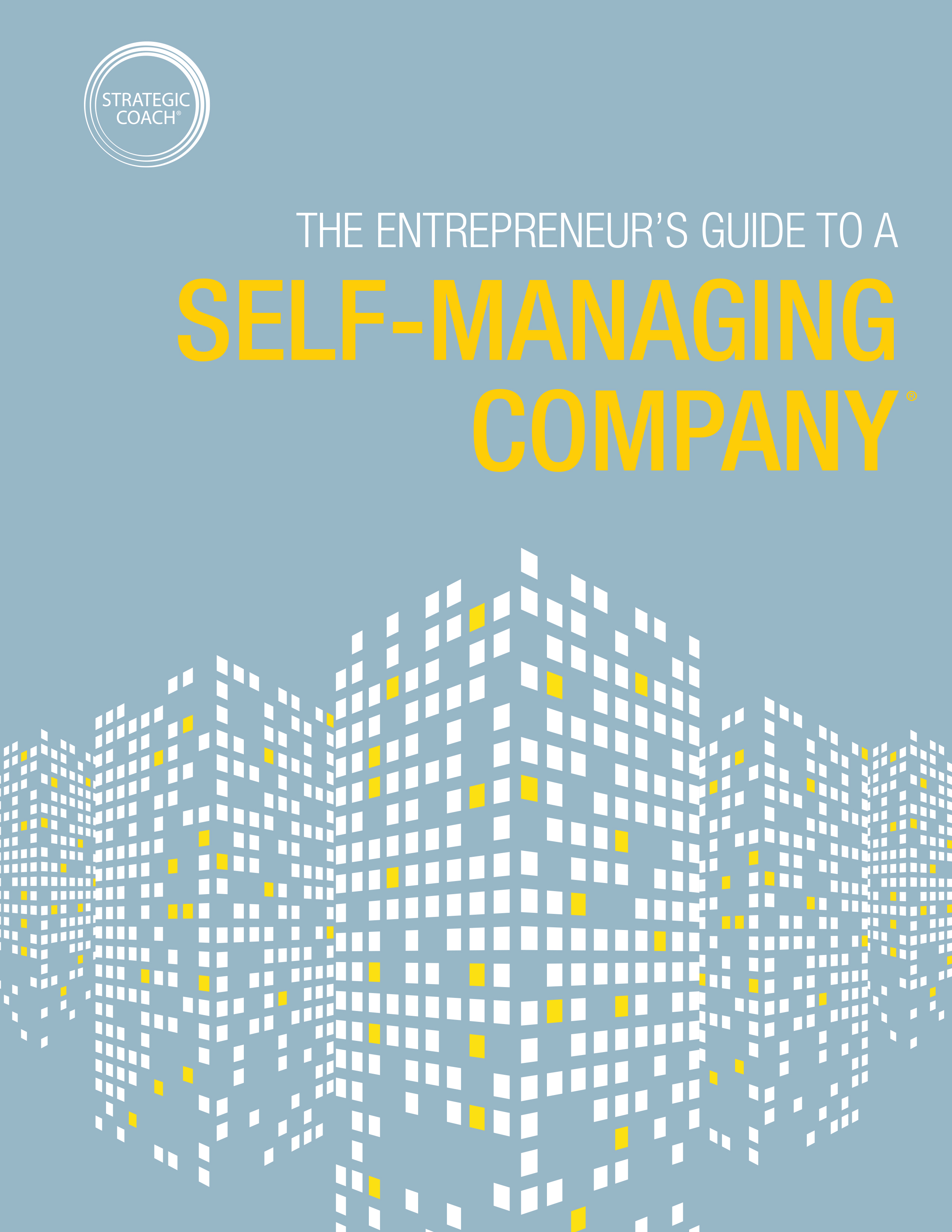 The Entrepreneur's Guide To A Self-Managing Company