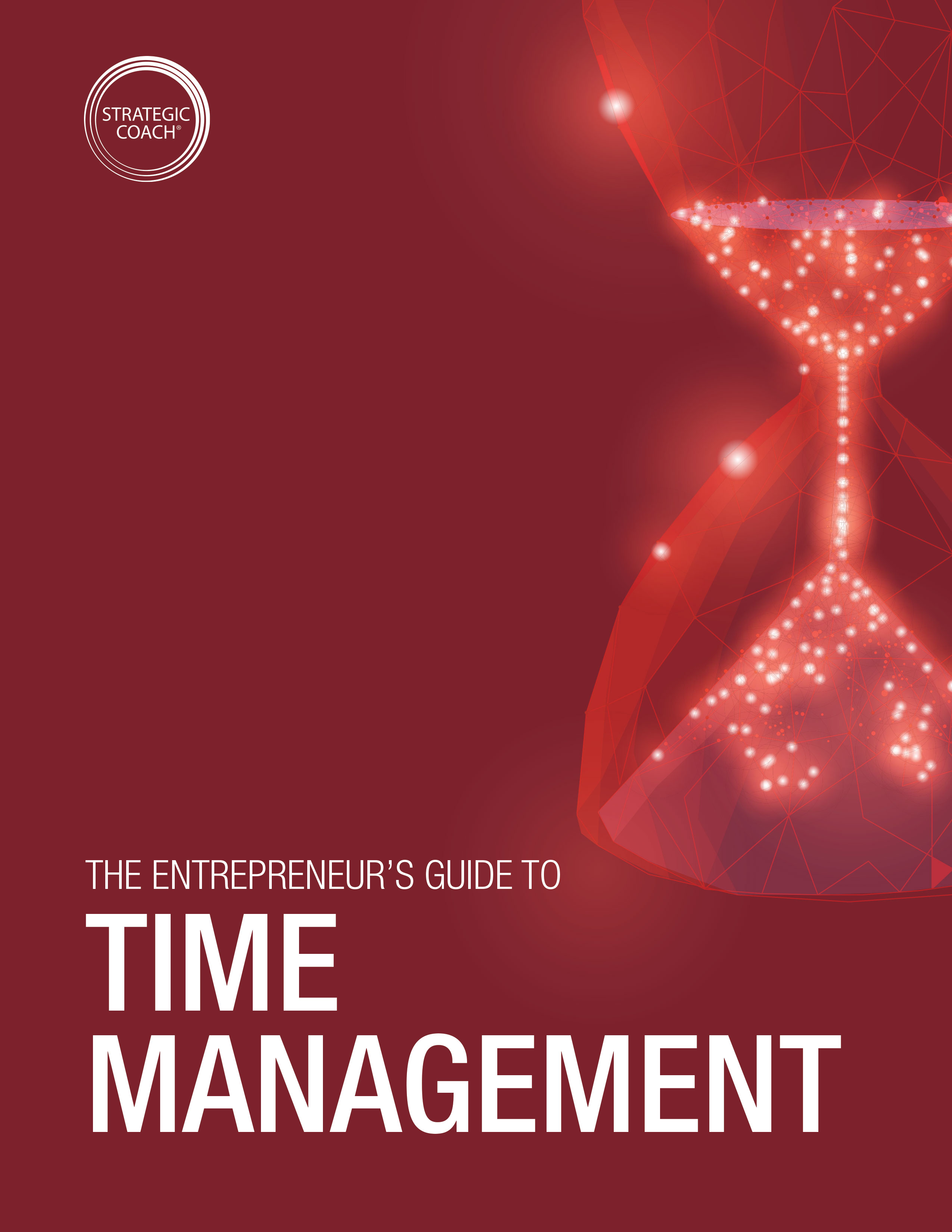 The Strategic Coach® Approach To Time Management
