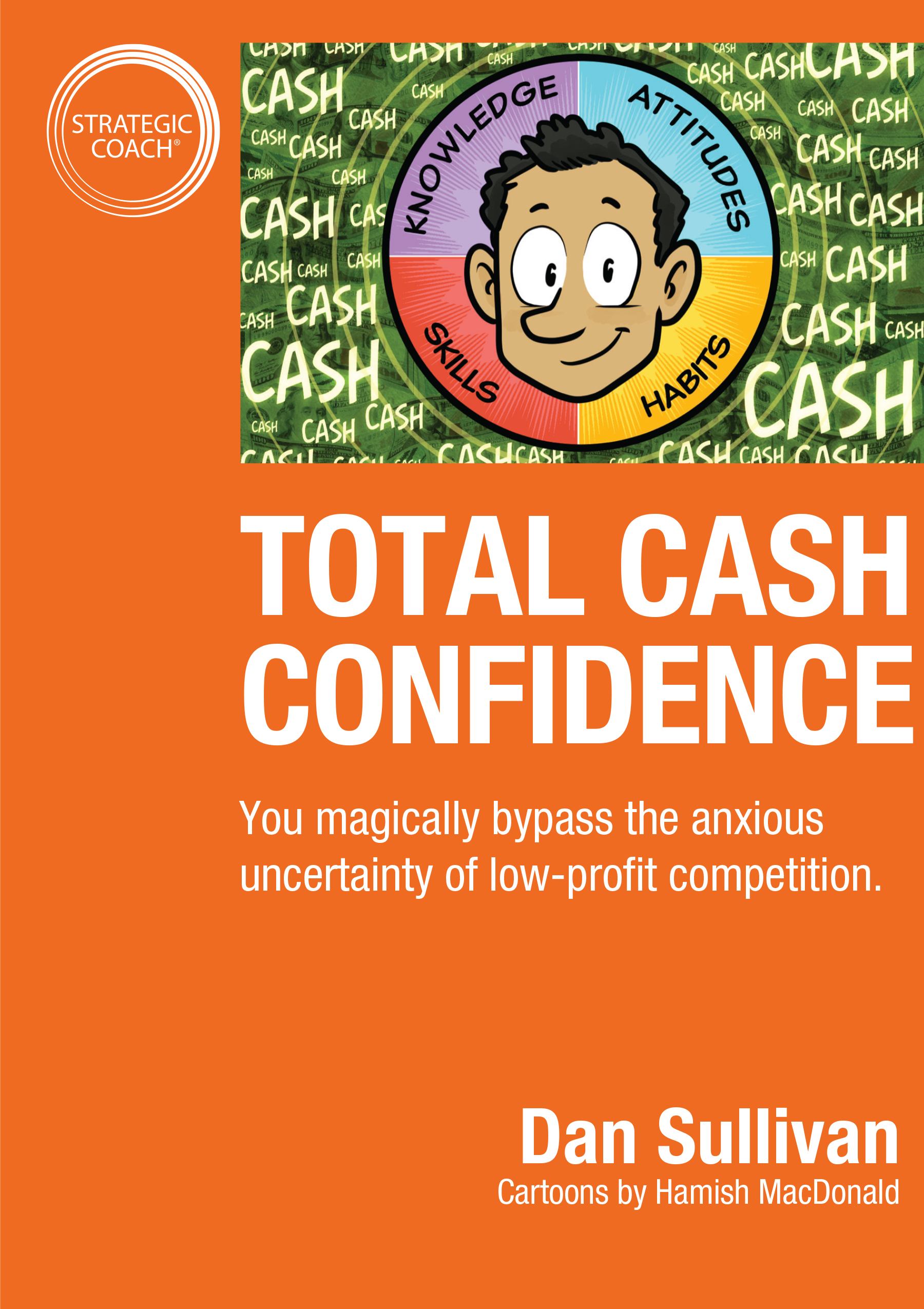 Total Cash Confidence
