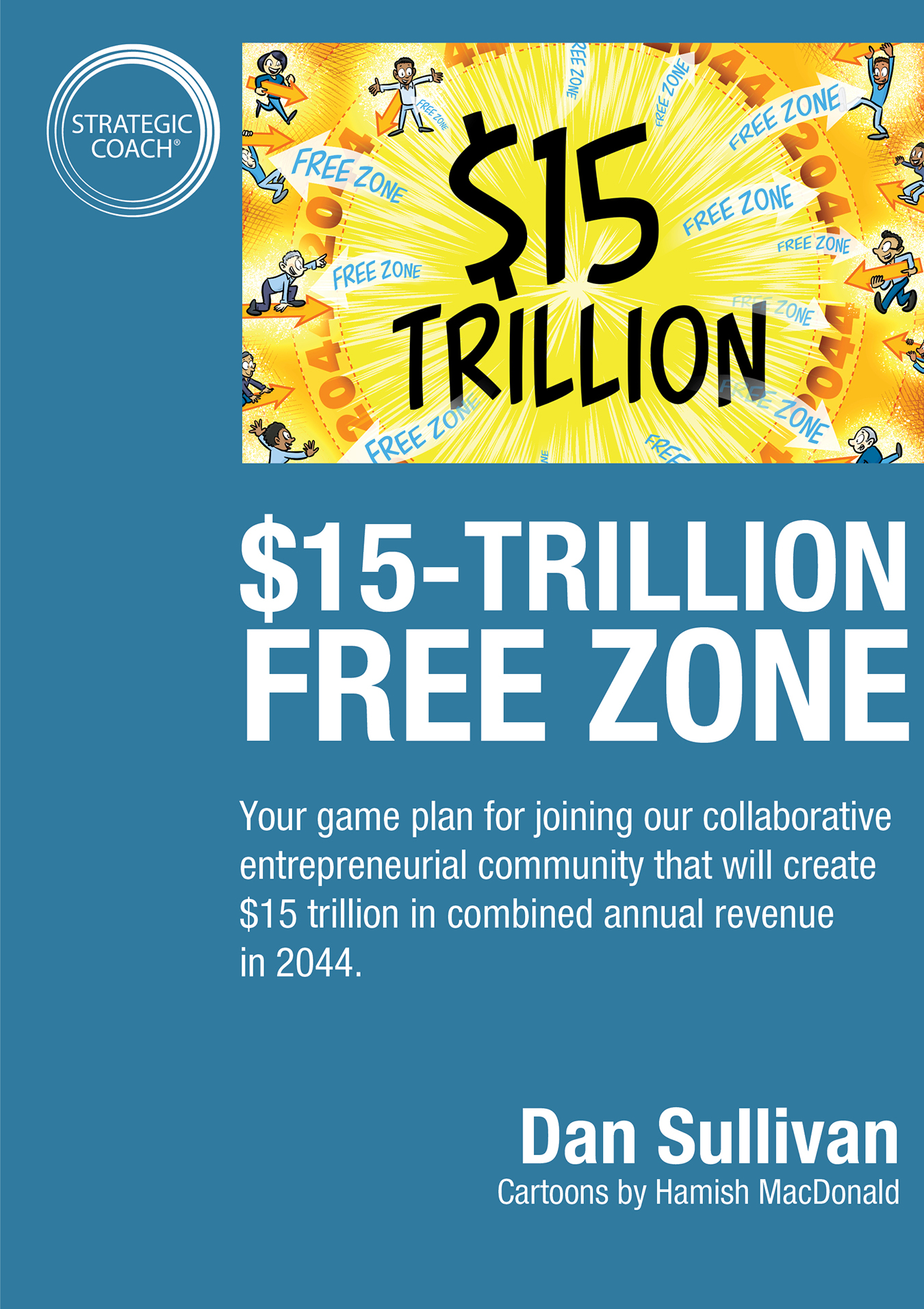 $15 Trillion Free Zone