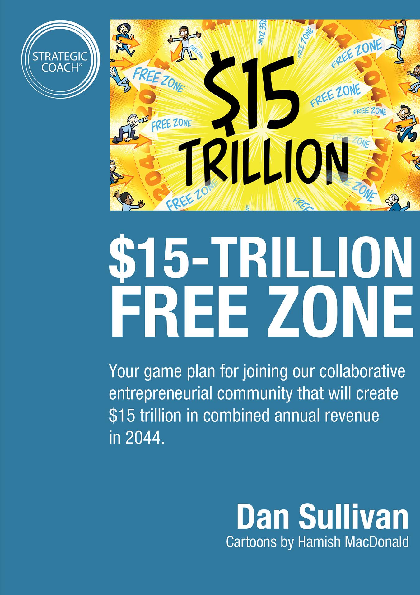 $15 Trillion Free Zone