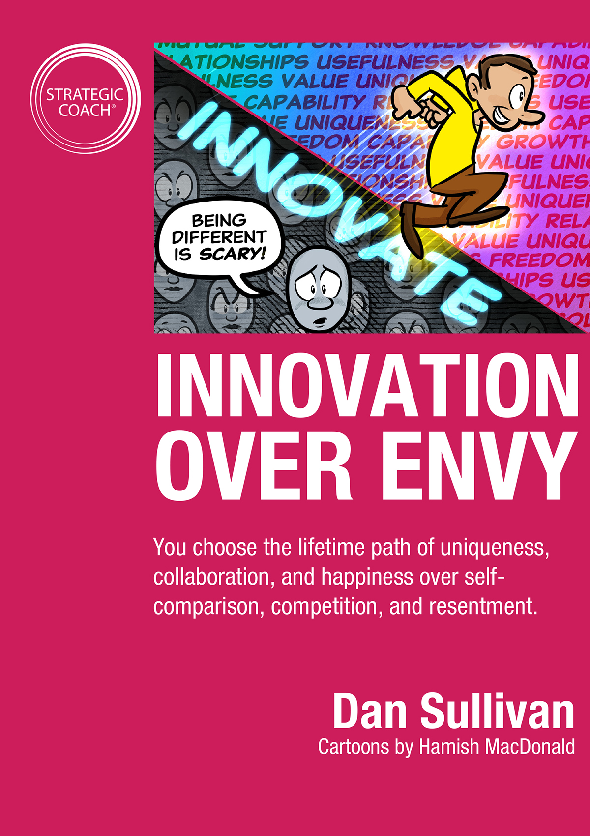 Innovation Over Envy