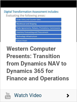 Western Computer Presents: Transition from Dynamics NAV to Dynamics 365 for Finance and Operations