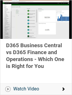 D365 Business Central vs D365 Finance and Operations - Which One is Right for You
