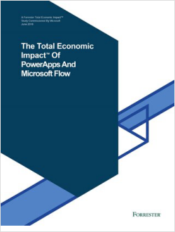 The Total Economic Impact of MSFT PowerApps And Flow