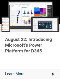 August 22: Introducing Microsoft's Power Platform for D365