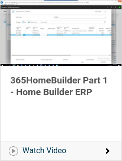 365HomeBuilder Part 1 -  Home Builder ERP