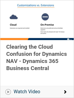 Clearing the Cloud Confusion for Dynamics NAV - Dynamics 365 Business Central