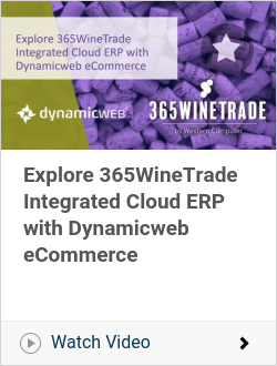 Explore 365WineTrade Integrated Cloud ERP with Dynamicweb eCommerce