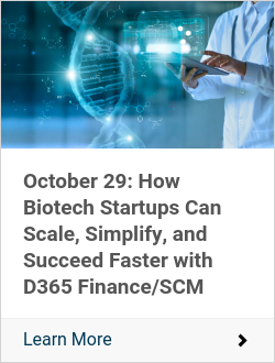 October 29: How Biotech Startups Can Scale, Simplify, and Succeed Faster with D365 Finance/SCM