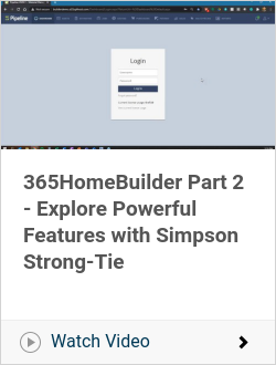 365HomeBuilder Part 2 - Explore Powerful Features with Simpson Strong-Tie