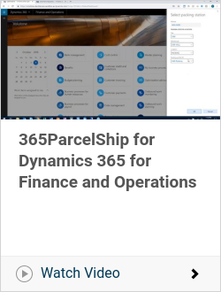 365ParcelShip for Dynamics 365 for Finance and Operations