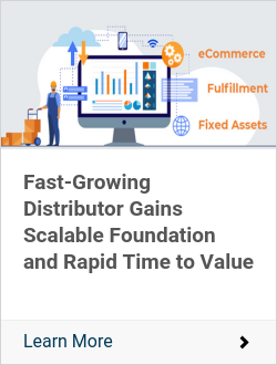 Fast-Growing Distributor Gains Scalable Foundation and Rapid Time to Value