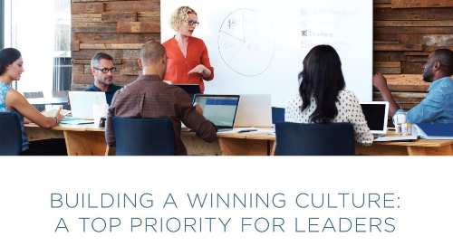 Building a Winning Culture - A Top Priority for Leaders