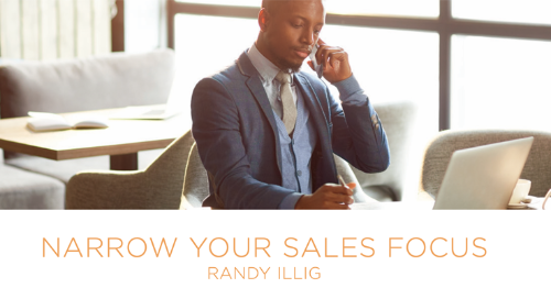 Narrow Your Sales Focus