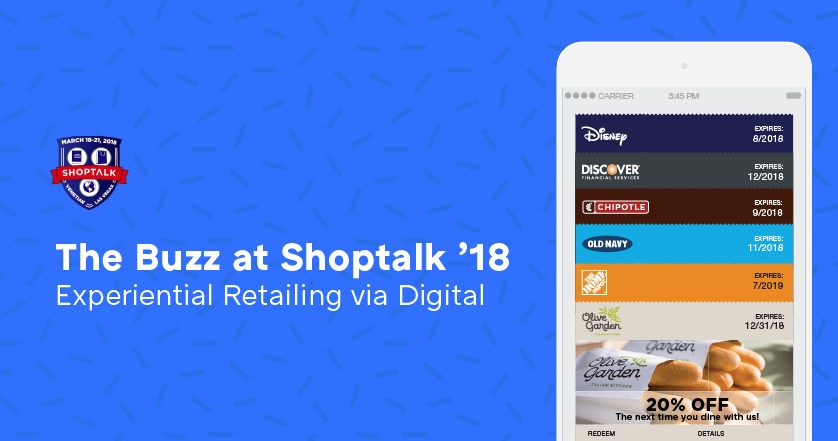The Buzz at Shoptalk 2018: Experiential Retailing via Digital