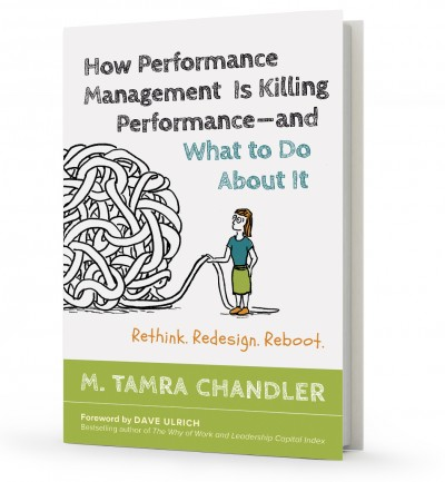 How Performance Management is Killing Performance—and What To Do About It Book Cover